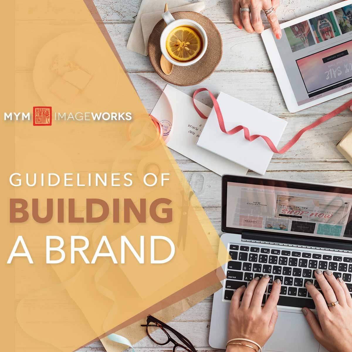 Guidelines of Building A Brand