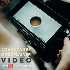 Advantages of using explainer videos for your products/services.